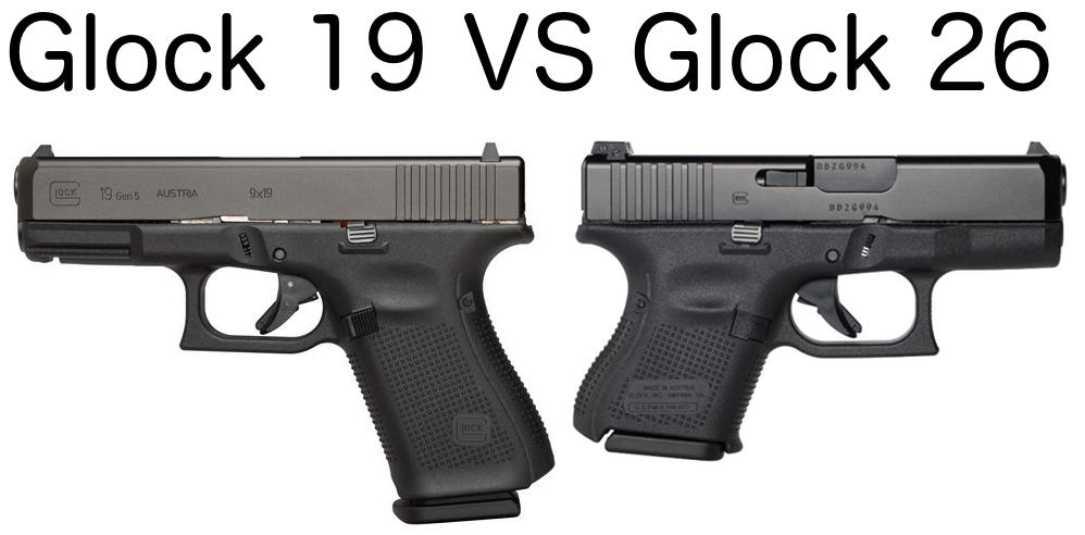 Would you choose the Glock 19 over the Glock 26 for concealed carry