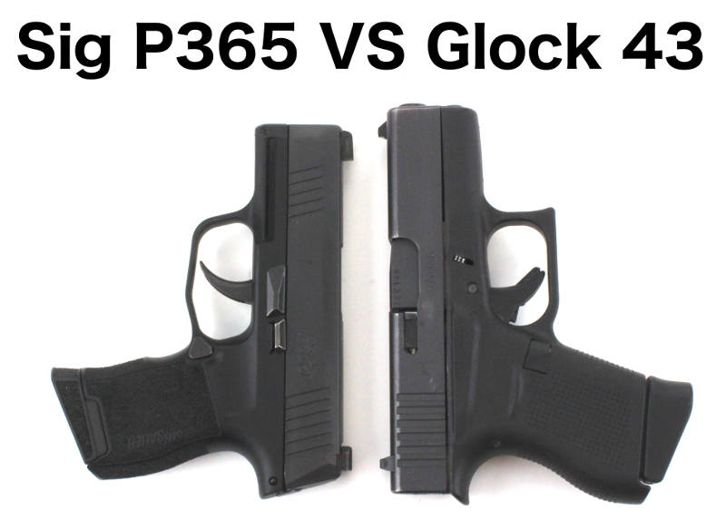 Glock 43 vs Sig P365 (with pictures) | Clinger Holsters