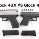 Glock 43X VS Glock 43