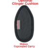 Clinger Cushion